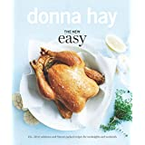 The New Easy: 135+ Clever Solutions and Flavour-packed Recipes for Weeknights and Weekends