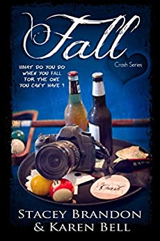 Fall (The Crash Series Book 2) by [Brandon, Stacey, Bell, Karen]
