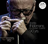 90 Yrs by Toots Thielemans European Quartet (2012-09-25)