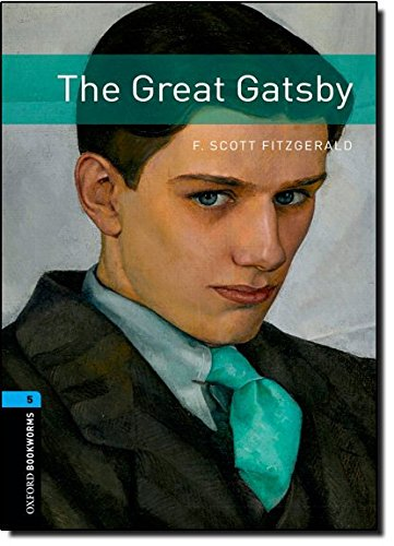 Oxford Bookworms Library: Stage 5: The Great Gatsbyの詳細を見る