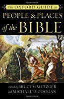 The Oxford Guide to People & Places of the Bible【洋書】 [並行輸入品]