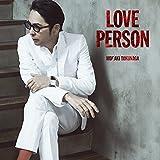 【Amazon.co.jp限定】LOVE PERSON (初回限定MTV Unplugged映像盤)(CD+Blu-Ray)(特典:メガジャケ付)