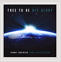 Free to Be His Glory