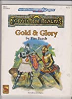 Gold & Glory (FR15 ADVANCED DUNGEONS & DRAGONS, 2ND EDITION)