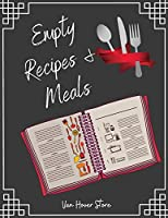 "Empty Recipe and Meals: Blank Recipe Journal to Write in , recipe box ,empty recipe Food Cookbook Design, 100-Pages recipe cards The XXL 8.5"" x 11"" Collect the Recipes You Love in Your Own Custom book Made in USA"