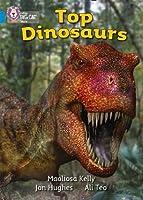 Top Dinosaurs (Collins Big Cat)