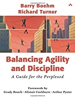 Balancing Agility and Discipline: A Guide for the Perplexed by Barry Boehm Richard Turner(2003-08-21)