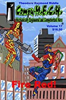 Compu-M.E.C.H. Mechanically Engineered and Computerized Hero Volume 17: Fire Red!