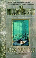 The Pillow Friend: A Novel