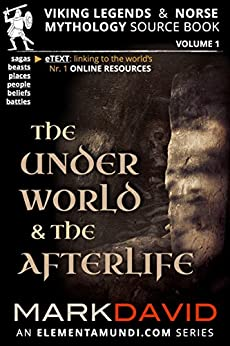 The Underworld and the Afterlife (Viking Legends & Norse Mythology Book 1) by [David, Mark]