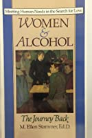 Women and Alcohol: The Journey Back