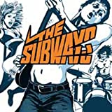 THE SUBWAYS 国内仕様盤 (解説 / 歌詞 / 対訳付 + BONUS TRACK 3曲)