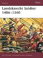 Landsknecht Soldier 1486?1560 (Warrior) by John Richards(2002-05-25)