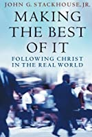 Making the Best of It: Following Christ in the Real World【洋書】 [並行輸入品]