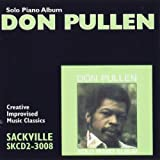 Solo Piano Album by Pullen, Don (2001-09-12) 【並行輸入品】
