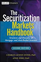 The Securitization Markets Handbook: Structures and Dynamics of Mortgage- and Asset-backed Securities by Charles Austin Stone Anne Zissu(2012-09-25)