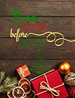 It Was The Night Before Christmas: Christmas large Notebook ½ Picture ½ Winde Ruled/ Christmas Lined Journal / Notes Christmas, Holiday/ Notebook Santa Claus/ ideas book/ Composition/ Christmas notebook for Kids adults/Gift for Xmas 8,5''x11'' 160 pages