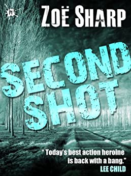 SECOND SHOT: book 6 (The Charlie Fox Thrillers) by [Sharp, Zoe, Booth, Stephen]