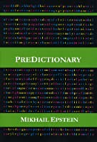 Predictionary: An Exploration of Blank Spaces in Language (Atelos Project)