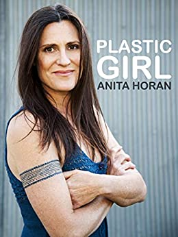 [Horan, Anita]のPlastic Girl (English Edition)