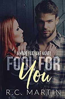Fool For You by [Martin, R.C.]