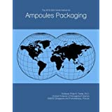 The 2019-2024 World Outlook for Ampoules Packaging