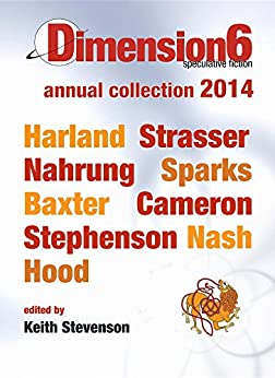Dimension6: annual collection 2014 by [Richard, Harland, Dirk, Strasser]