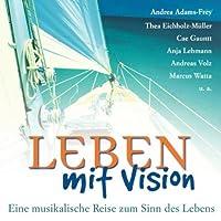 Leben Mit Vision:Eine Mus