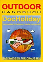 Doc Holiday. OutdoorHandbuch
