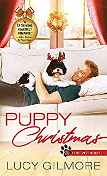 Puppy Christmas (Forever Home Book 2) by [Gilmore, Lucy]