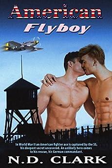 [Clark, N.D.]のAmerican Flyboy (English Edition)