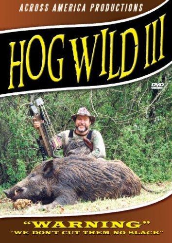 Hog Wild 3 - Wild Boar Hunting DVD
