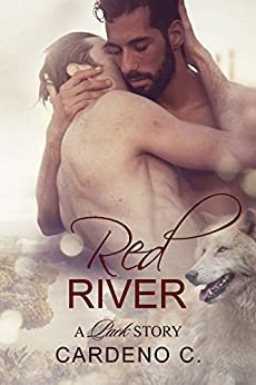 Red River: An Alpha Shifter Gay Romance (Pack Collection) by [C., Cardeno]