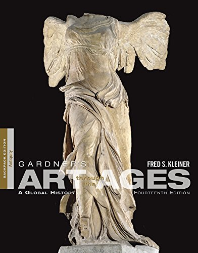 Download Gardner's Art Through the Ages: A Global History: Antiquity: Backpack Edition 0840030606