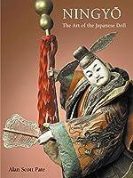 Ningyo: Art of Japanese Dolls