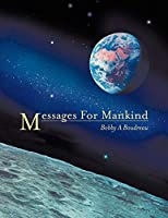 Messages for Mankind