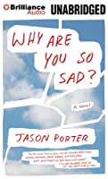 Why Are You So Sad?: Library Edition