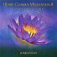 Heart Chakra Meditation 2: Coming Home