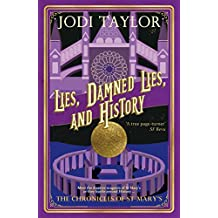Lies, Damned Lies, and History (The Chronicles of St Mary's Series Book 7)