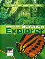 Prentice Hall Science Explorer: Environmental Science