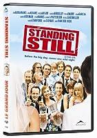 Standing Still / Le Grand Jour
