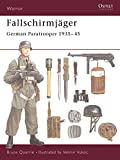 Fallschirmjaeger: German Paratrooper 1935-45 (Warrior)