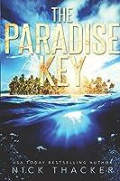 The Paradise Key (Harvey Bennett Thrillers)