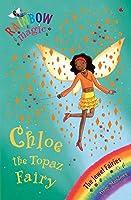 Rainbow Magic: Chloe the Topaz Fairy: The Jewel Fairies Book 4