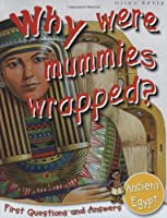 Ancient Egypt: Why Were Mummies Wrapped? (First Q&A)
