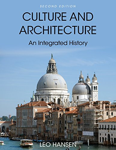Download Culture and Architecture: An Integrated History 1516510828