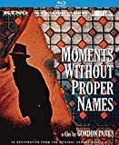 Moments Without Proper Names [Blu-ray]
