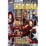 Iron Man: Execute Program (Iron Man (2004-2007)) (English Edition)