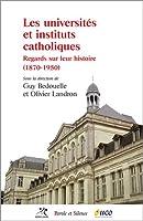 Les universites et instituts catholiques
