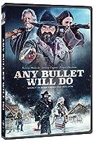 Any Bullet Will Do [DVD]